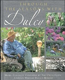 Photo Credit: SUBMITTED PHOTO - A new book, Through the Seasons With Dulcy, collects 140 of the popular gardening columnists pieces.