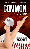 Photo Credit: SUBMITTED PHOTOS - Lake Oswego author Richard David Bach will release the latest book in his Common Denominator series on Nov. 1. The new book is titled Common Sense.
