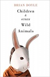 SUBMITTED PHOTOS - Children and Other Wild Animals by Brian Doyle is a finalist in the Oregon Book Awards.