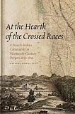 SUBMITTED PHOTO  - In her book, At the Hearth of the Crossed Races, author Melinda Jette takes a magnifying glass to the traditional Oregon settlement story and details a biracial French-Indian community.