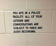 PORTLAND TRIBUNE FILE PHOTO - Shown is a typical warning at Portland police facilities. But a Portland detective's failure to warn a suspect in jail that he was being recorded made the interview unlawful, a judge said in a recent hearing.