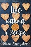 COURTESY IMAGE - 'Life Without a Recipe'