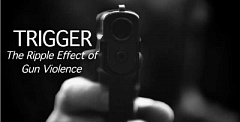 SUBMITTED PHOTO  - Trigger: The Ripple Effect of Gun Violence will be shown June 26 at West Linn Lutheran Church, as part of the Films on 43 Documentary and Discussion series. The event is free and open to all.
