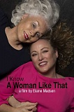 SUBMITTED PHOTO - Actress Virginia Madsens documentary I Know a Woman Like That will be show Nov. 18 at the Lake Oswego Adult Community Center. The active lifestyle of her mother, Elaine Madsen, was the inspiration for the film.