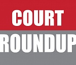 Court Roundup for Sept. 7-11