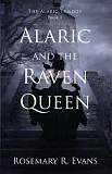 SUBMITTED PHOTO  - Lake Oswego author Rosemary R. Evans has released the first of a trilogy of preteen adventure books, Alaric and the Raven Queen.
