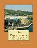 SUBMITTED PHOTO - Robert Bresky spent five years researching and writing a comprehensive history of West Linn and Oregon City's papermaking history.