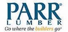 PARR LUMBER - Go where the builders go!