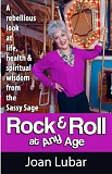 PHOTO BY ELLEN SPITALERI - Joan Lubar shares her secrets for staying healthy, vibrant and joyful in her book 'Rock & Roll at Any Age.' She will sign copies of the book on April 18 in West Linn.